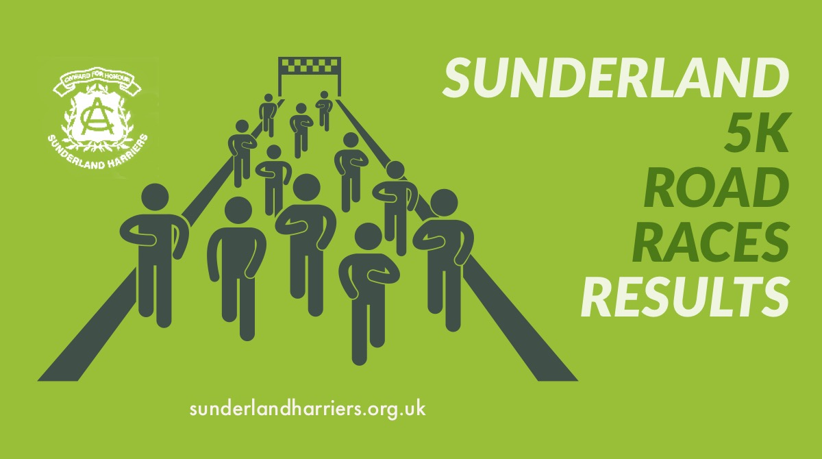 Sunderland Harriers - RESULTS 2018 SUNDERLAND 5K Road Races